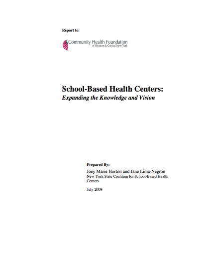 School-Based Health Centers:  Expanding the Knowledge and Vision